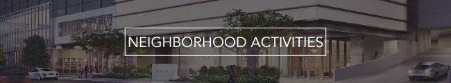 NEIGHBORHOOD ACTIVITIES