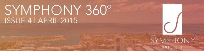 SYMPHONY 360 - ISSUE 4   APRIL 2015