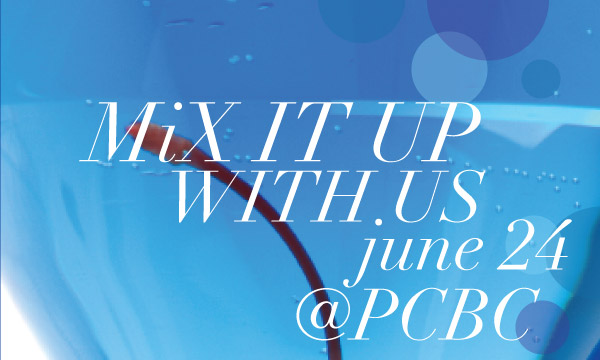 MiX IT UP WITH US - june 24 @ PCBC