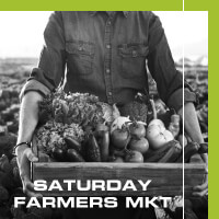 SATURDAY FARMERS MKT