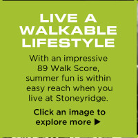 LIVE A WALKABLE LIFESTYLE