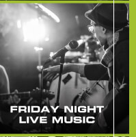 FRIDAY NIGHT LIVE MUSIC