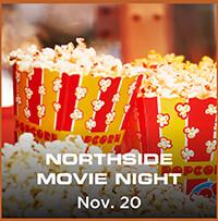 Northside Movie Night - Nov. 20