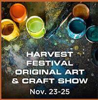 Harvest Festival Original Art and Craft Show – Nov. 23-25