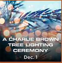 A Charlie Brown Tree Lighting Ceremony – Dec. 1st