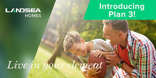 LANDSEA HOMES - Introducing Plan 3!