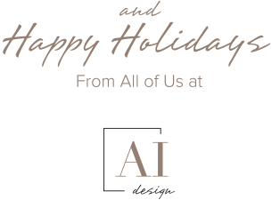 and Happy Holidays From All of Us at AI DESIGN