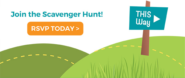 Join the Scavenger Hunt! RSVP TODAY