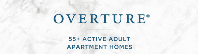 OVERTURE - 55+ ACTIVE ADULT APARTMENT HOMES